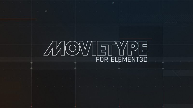 Motionworks' MovieType for Element 3D