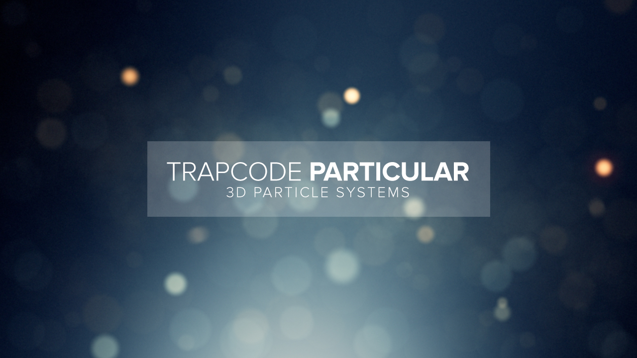 Trapcode Particular